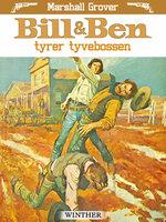 Bill og Ben tyrer tyvebossen - Marshall Grover