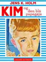 Kim og den blå papegøje - Jens K. Holm