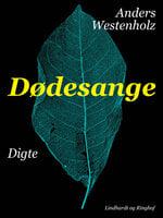 Dødesange - Anders Westenholz