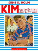 Kim og betjenten der blev væk - Jens K. Holm