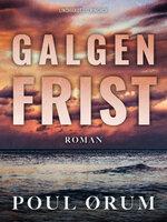 Galgenfrist - Poul Ørum