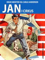 Jan i cirkus - Knud Meister,Carlo Andersen