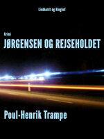 Jørgensen og rejseholdet - Poul-Henrik Trampe