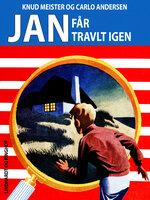 Jan får travlt igen - Knud Meister,Carlo Andersen