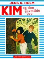 Kim og den gavmilde tyv - Jens K. Holm