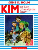 Kim og den brækkede kniv - Jens K. Holm