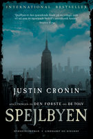 Spejlbyen - Justin Cronin