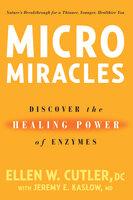 MicroMiracles - Ellen Cutler, Jeremy Kaslow
