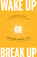 Wake Up or Break Up - Leonard Felder