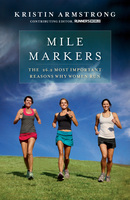 Mile Markers - Kristin Armstrong