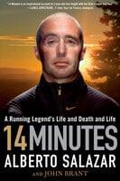 14 Minutes - John Brant, Alberto Salazar