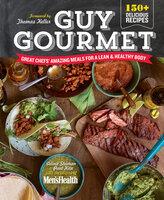Guy Gourmet - The Health, Paul Kita, Adina Steiman