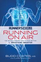 Runner's World Running on Air - Claire Kowalchik, Budd Coates