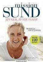 Mission sund - 12 uger, 12 nye vaner - Michelle Kristensen
