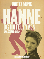 Hanne og hoteltyven - Britta Munk