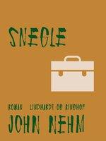 Snegle - John Nehm