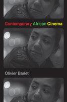 Contemporary African Cinema - Olivier Barlet