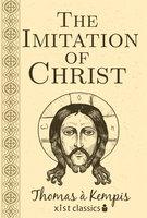 The Imitation of Christ - Thomas Kempis