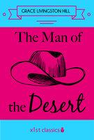 The Man of the Desert - Grace Livingston Hill