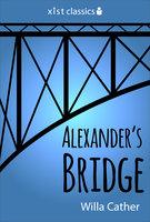 Alexander's Bridge - Willa Cather