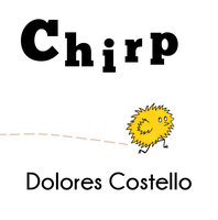 Chirp - Dolores Costello