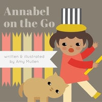 Annabel on the Go - Amy Mullen