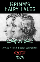 Grimm's Fairy Tales - Jacob Wilhelm Grimm