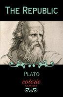 The Republic - Plato Plato