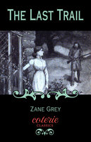 The Last Trail - Zane Grey
