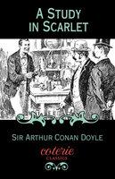 A Study in Scarlet - Sir Arthur Conan Doyle