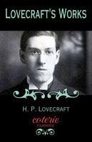 Lovecraft's Works - H.P. Lovecraft