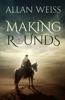 Making the Rounds - Allan Weiss