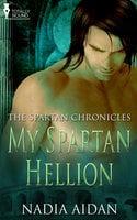 My Spartan Hellion - Nadia Aidan