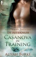 Casanova in Training - Aliyah Burke