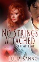 No Strings Attached - Julia Kanno