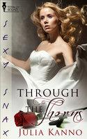 Through the Thorns - Julia Kanno