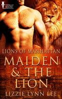 Maiden and the Lion - Lizzie Lynn Lee