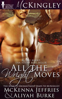 All the Wright Moves - Aliyah Burke, Mckenna Jeffries