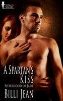 A Spartan's Kiss - Billi Jean