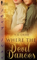Where the Devil Dances - T.A. Chase