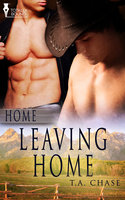 Leaving Home - T.A. Chase