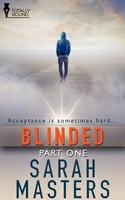Blinded - Part One - Sarah Masters