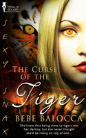 The Curse of the Tiger - Bebe Balocca