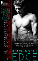 Reaching the Edge - L.M. Somerton