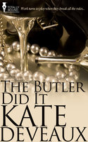 The Butler Did It - Kate Deveaux