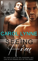 Seeing Him - Carol Lynne