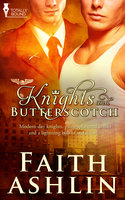 Knights and Butterscotch - Faith Ashlin
