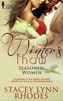 Winter's Thaw - Stacey Lynn Rhodes