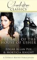 The Fall of the House of Usher - Edgar Allan Poe, Morticia Knight