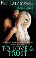 To Love and Trust - Katy Swann